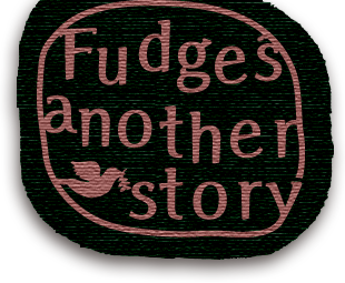 Fudge's another story